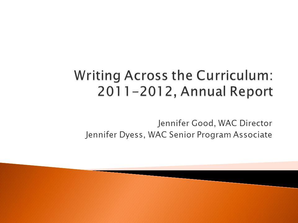 Jennifer Good, WAC Director Jennifer Dyess, WAC Senior Program Associate