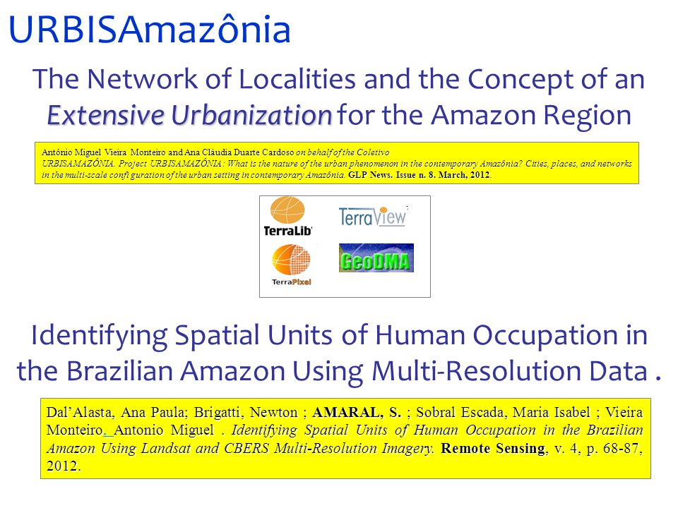 URBISAmazônia Identifying Spatial Units of Human Occupation in the Brazilian Amazon Using Multi-Resolution Data.