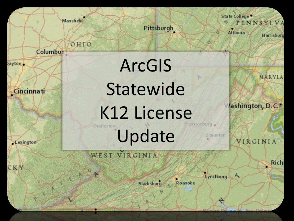 ArcGIS Statewide K12 License Update