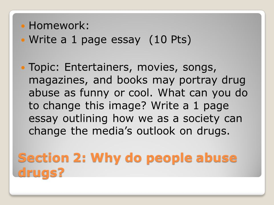 Section 3: Addiction Drug Addiction- a physical and or psychological need for higher and higher doses of a drug.