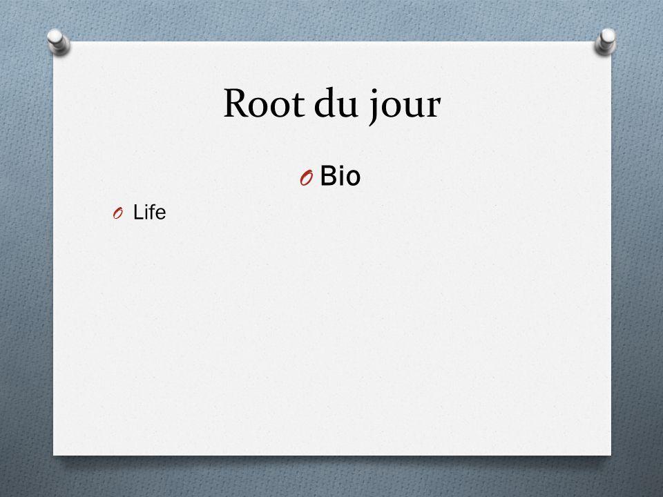 Root du jour O Bio O Life