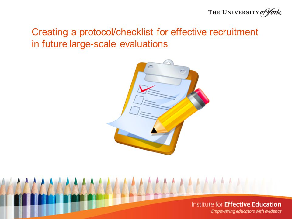 Creating a protocol/checklist for effective recruitment in future large-scale evaluations