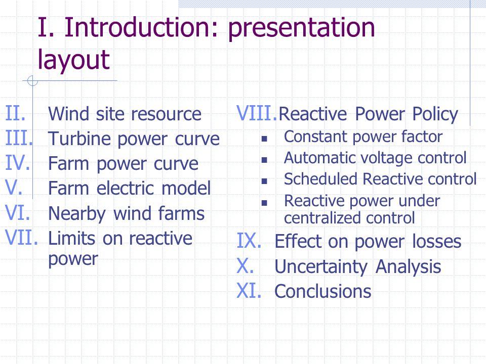 I. Introduction: presentation layout II. Wind site resource III.