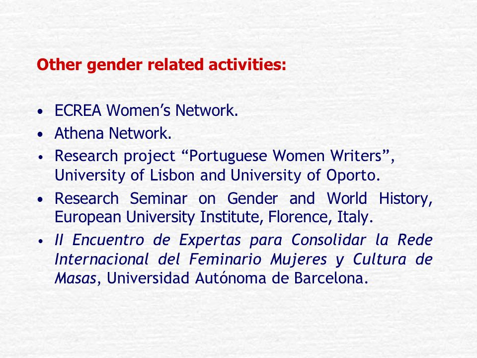 Other gender related activities: ECREA Women's Network.