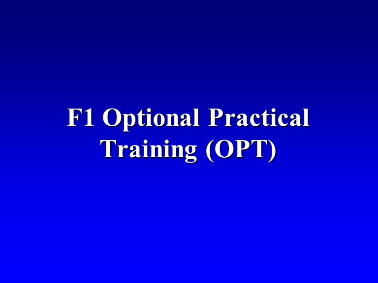 After being enrolled full time for 1 academic yearAfter being enrolled full time for 1 academic year Practical training in your field/majorPractical training in your field/major Not employer-specific so you may change jobs during that yearNot employer-specific so you may change jobs during that year You are still in F1 status while on OPTYou are still in F1 status while on OPT