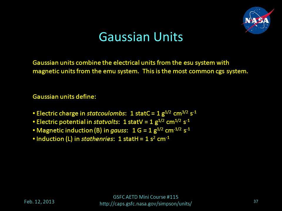 Gaussian Units Feb.