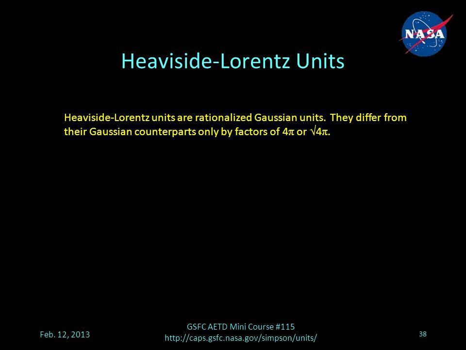 Heaviside-Lorentz Units Feb.