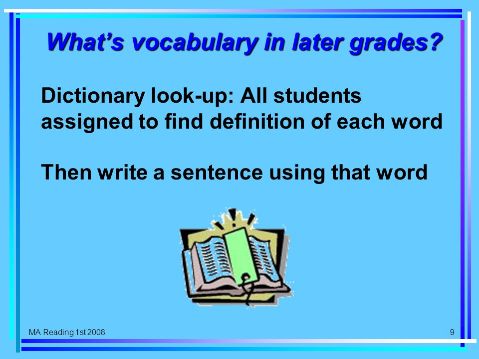 MA Reading 1st 2008 9 What's vocabulary in later grades.