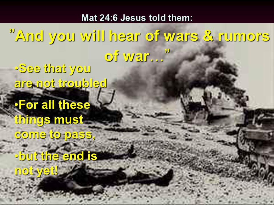 Mat 24:4-5,11 And Jesus answered and said to them: Take heed that no one deceives you.