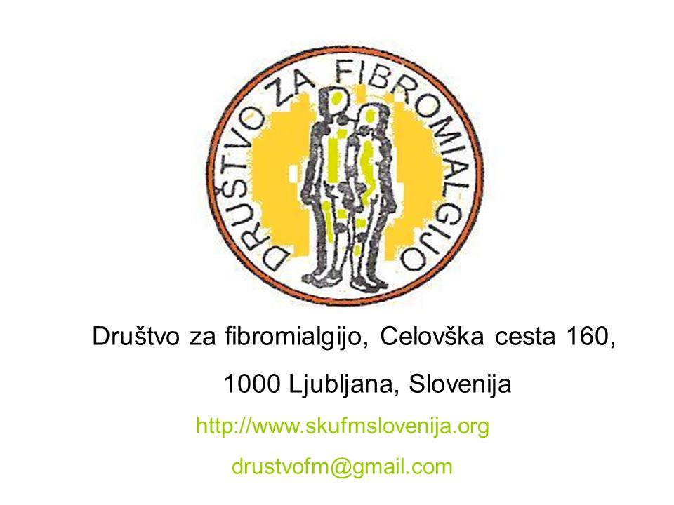 Društvo za fibromialgijo, Celovška cesta 160, 1000 Ljubljana, Slovenija http://www.skufmslovenija.org drustvofm@gmail.com