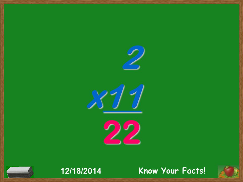 1 x12 12 12/18/2014 Know Your Facts!