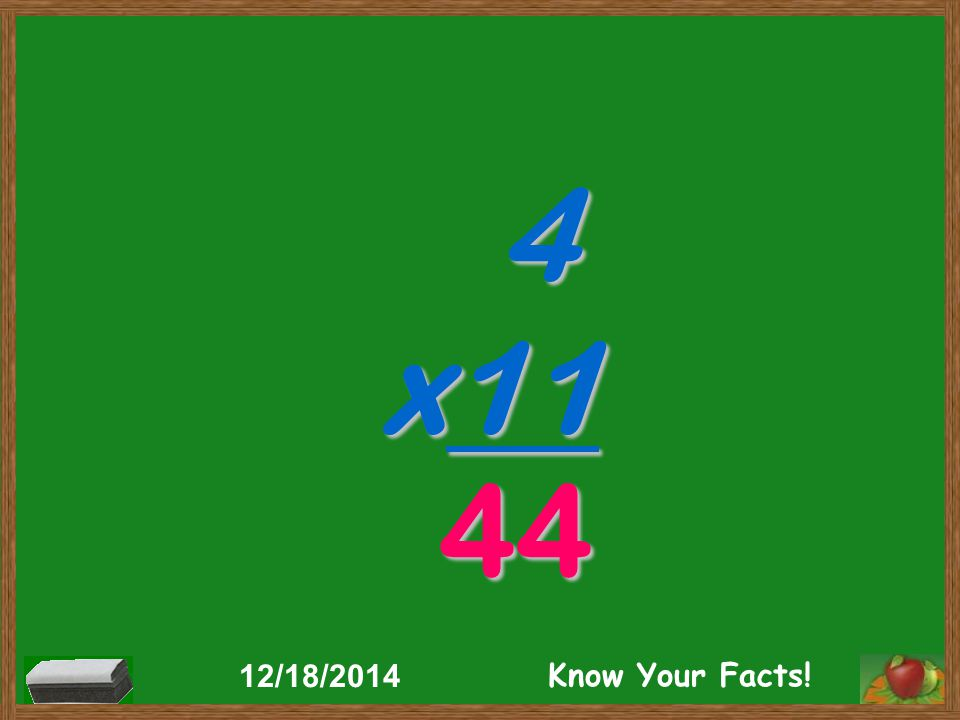 4 x11 44 12/18/2014 Know Your Facts!