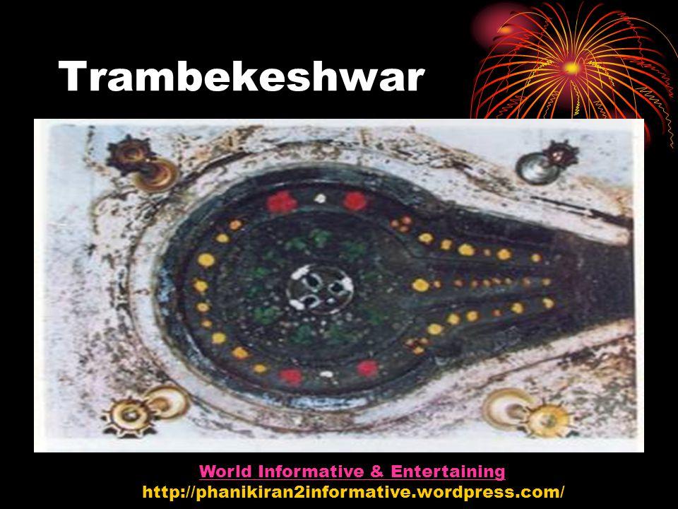 Trambekeshwar World Informative & Entertaining http://phanikiran2informative.wordpress.com/