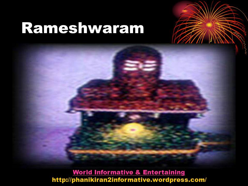 Rameshwaram World Informative & Entertaining http://phanikiran2informative.wordpress.com/