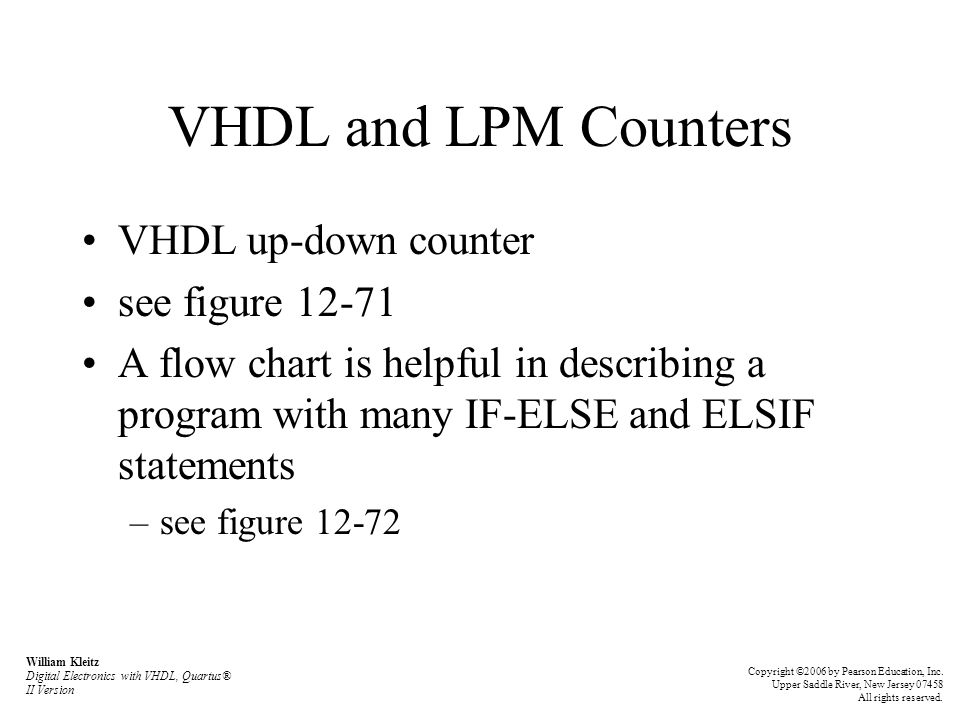 VHDL and LPM Counters VHDL up-down counter see figure 12-71 A flow chart is helpful in describing a program with many IF-ELSE and ELSIF statements –se