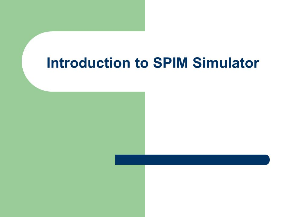 Introduction to SPIM Simulator
