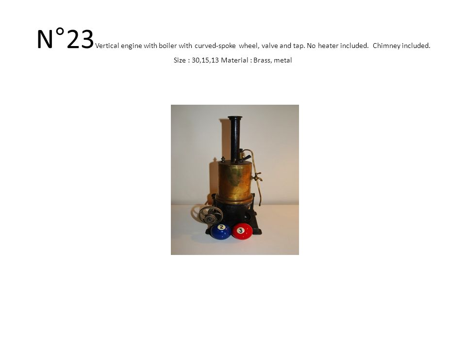 N°23 Vertical engine with boiler with curved-spoke wheel, valve and tap.