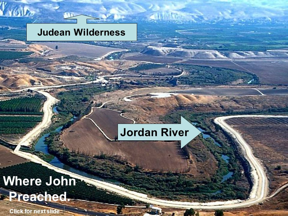 The Jordan River Click for next slide