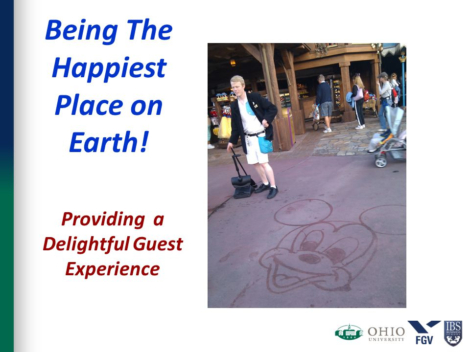 Providing a Delightful Guest Experience Being The Happiest Place on Earth!