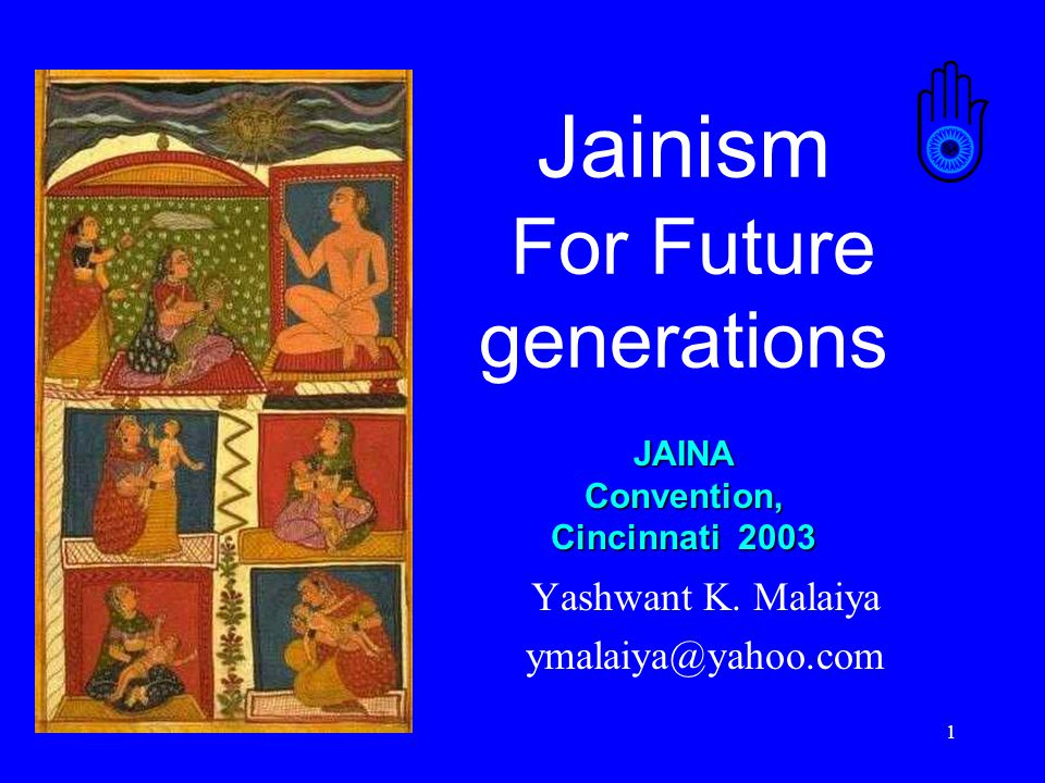 1 Jainism For Future generations Yashwant K.