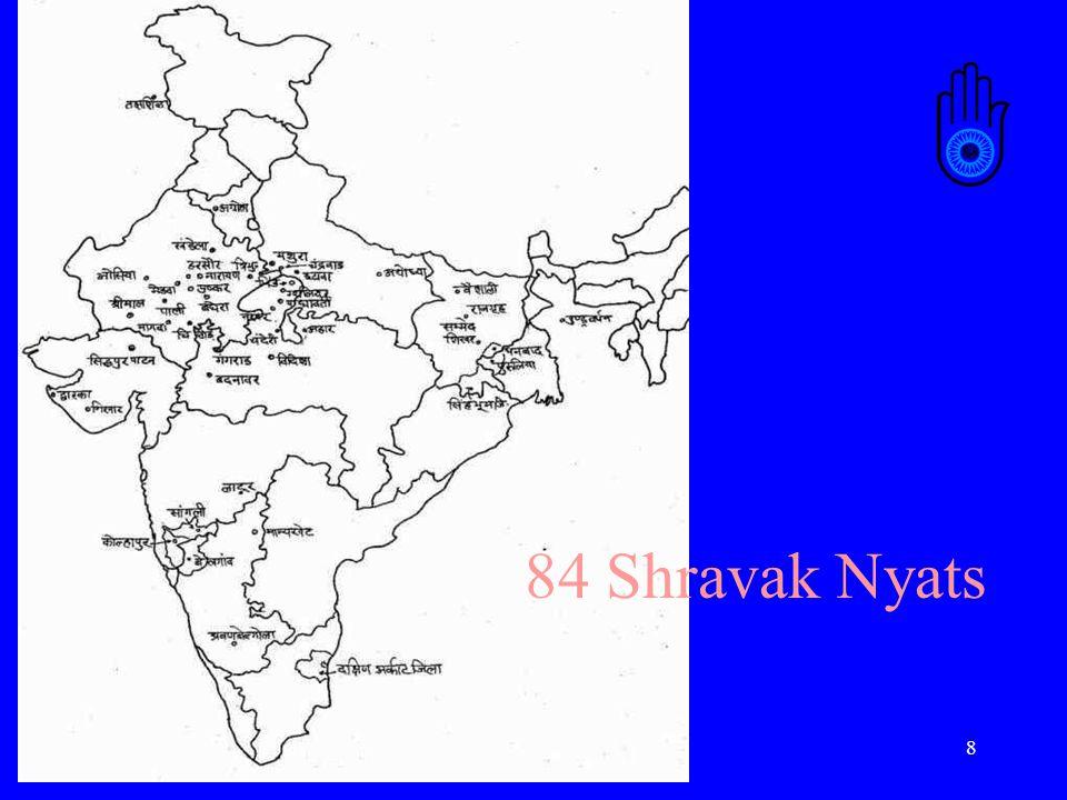 19 Acharyas, Bhattarakas, Pandits Founder: Ratnaprabh Suri: Osia, Raj.: Oswal Jinasena Acharya: Khandela Raj.: Khandelwal Lohacharya: Agroha, Haryana: Agrawal ?:Untouchables of Udaypur Acharya Vijay Indra Dinna Suri:Tribals of Vadodara/Panchamahals