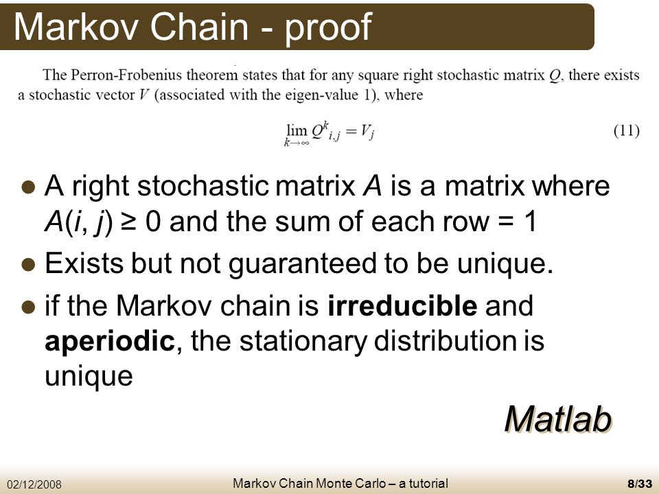 Markov Chain Monte Carlo – a tutorial 02/12/200819/33 Introduction to MCMC MCMC – Markov Chain Monte Carlo When.