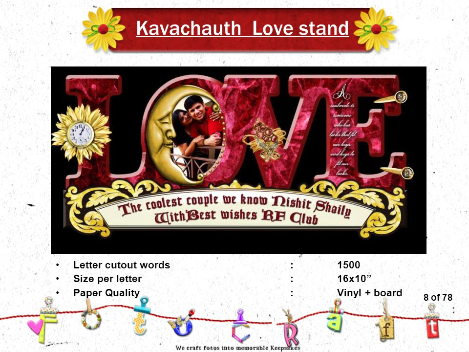 8of 51 Kavachauth Love stand Letter cutout words:1500 Size per letter:16x10 Paper Quality :Vinyl + board 8 of 78