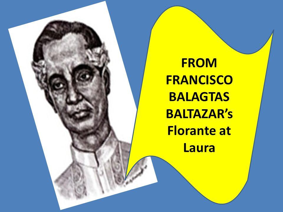 FROM FRANCISCO BALAGTAS BALTAZAR's Florante at Laura