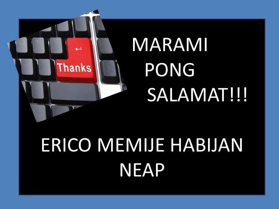 MARAMI PONG SALAMAT!!! ERICO MEMIJE HABIJAN NEAP