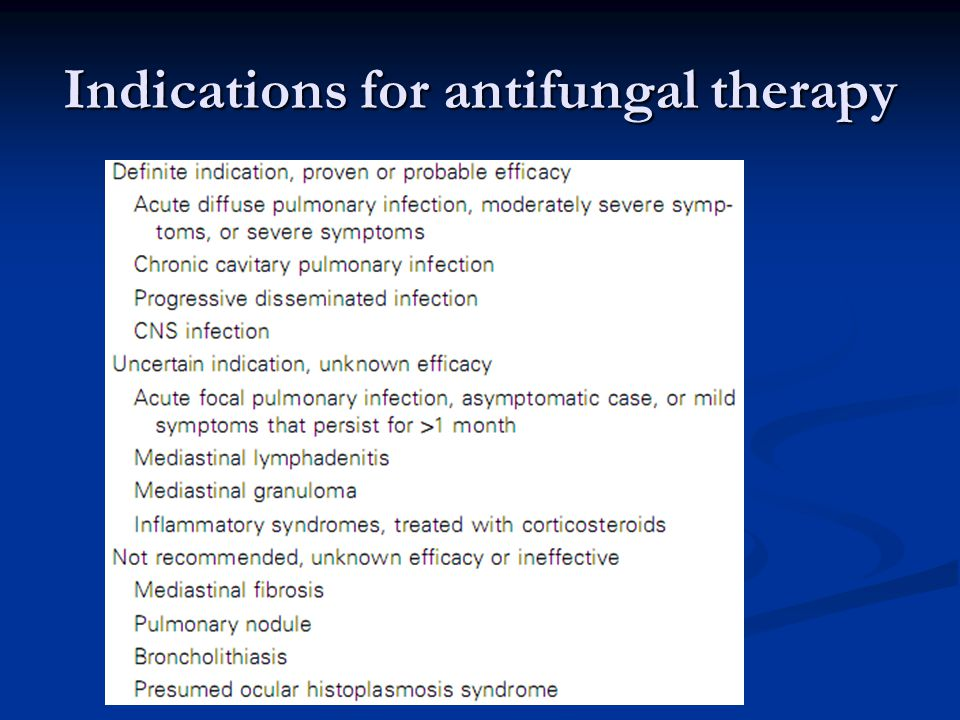Indications for antifungal therapy