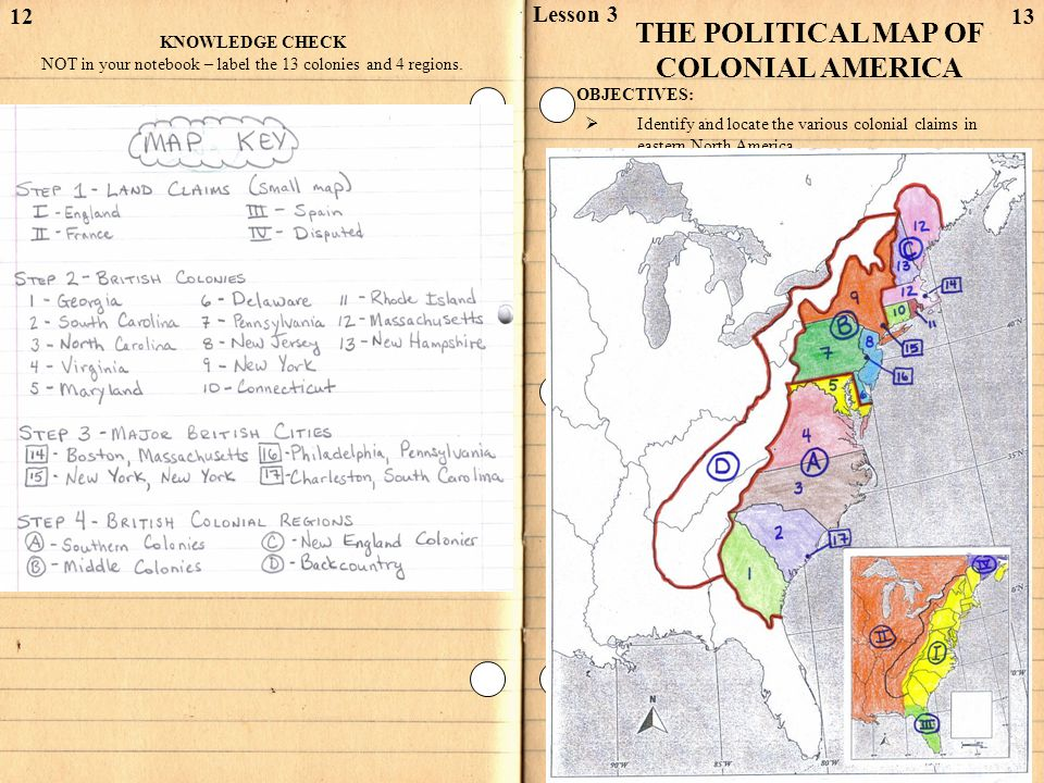 1213 THE POLITICAL MAP OF COLONIAL AMERICA Lesson 3 OBJECTIVES:  Identify and locate the various colonial claims in eastern North America.