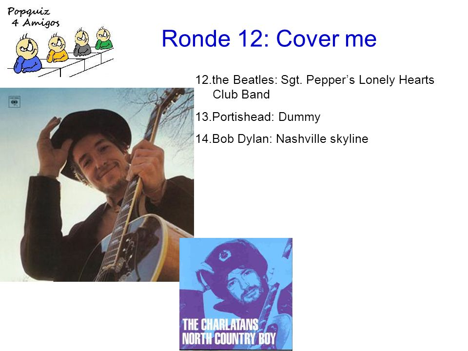 Ronde 12: Cover me 12.the Beatles: Sgt.
