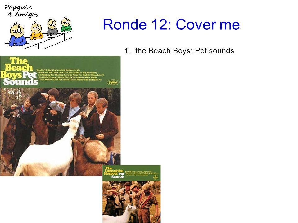 1.the Beach Boys: Pet sounds