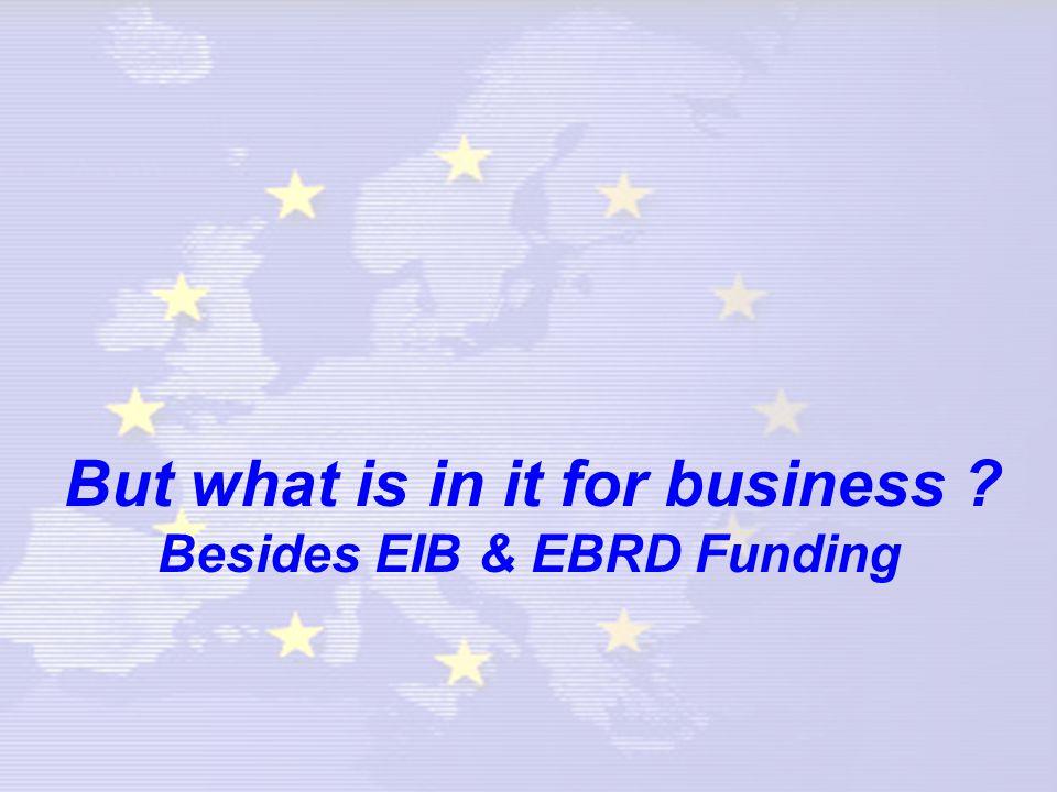 Regional Projects for Business –TRANSPORT: Motor Ways of The Sea; Galileo; SafeMed –TRADE & INVESTMENT: InMed Invest ; Aghadir; Euromed Quality; EuroMed MARKET; EIB FEMIP; FEMISE; MedADR; MedSTAT II; EU Medis; –ENERGY: MedEnec II; MedEMIP; RCREEE; WAMGM –R&D & TRAINING: Med Ibtekar; TEMPUS III; MedaETE –ENVIRONMENT: Horizon 2020; Meda Water; SMAP III