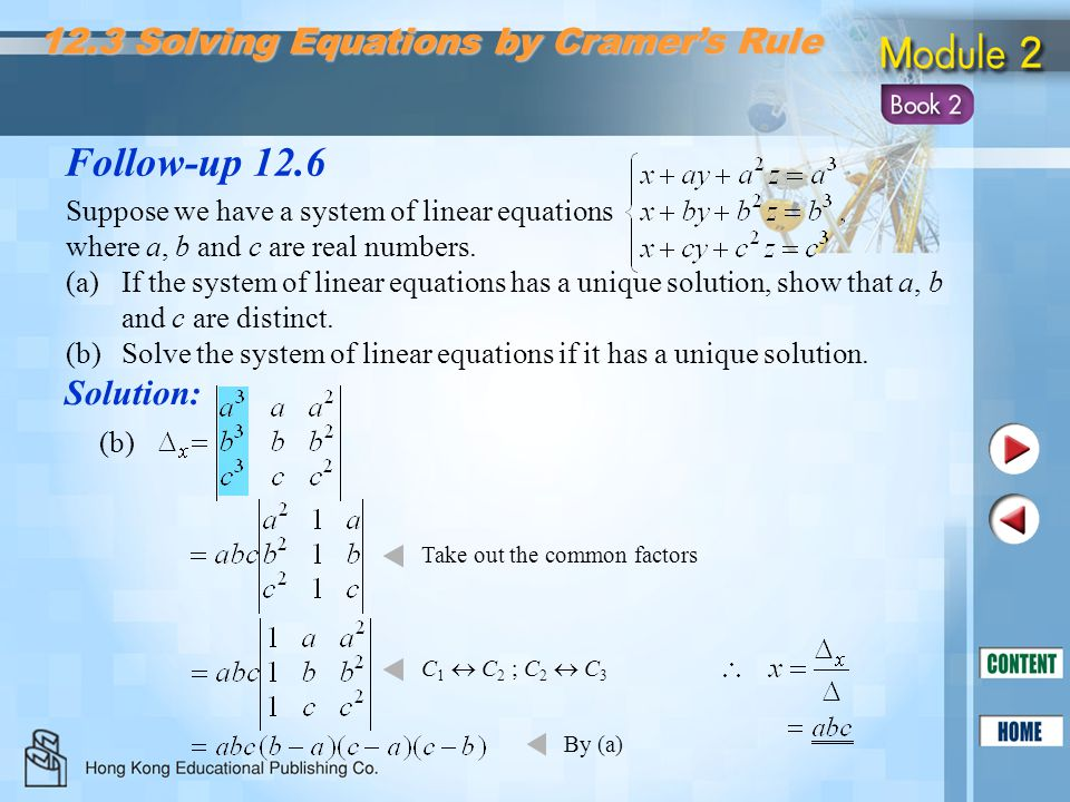 (b) 12.3 Solving Equations by Cramer's Rule Follow-up 12.6 Suppose we have a system of linear equations where a, b and c are real numbers. (a)If the s