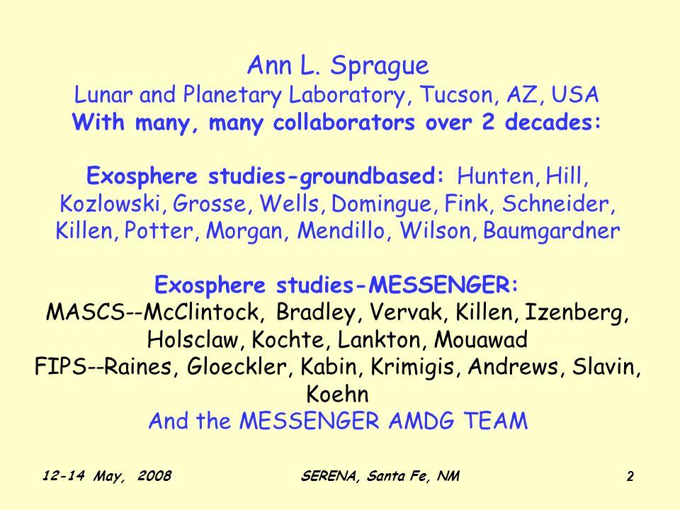 12-14 May, 2008SERENA, Santa Fe, NM 13 3.7m AEOS telescope on Maui, June 8, 2006 Baumgardner et al.