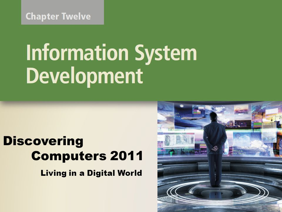 Design Phase The next step is to develop detailed design specifications – Sometimes called a physical design Discovering Computers 2011: Living in a Digital World Chapter 12 32 Page 640 Database design Input and output design Program design