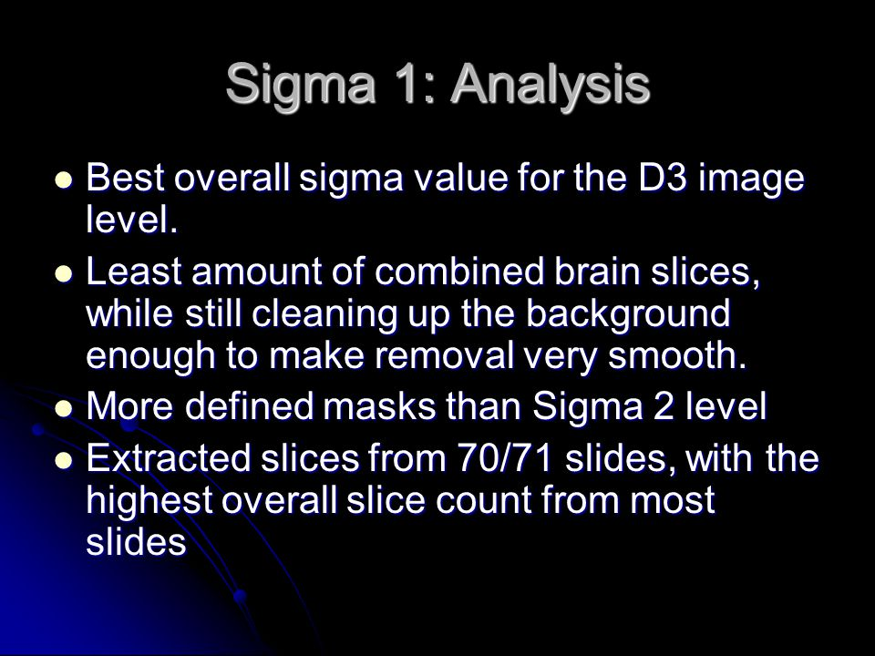 Sigma 1: Analysis Best overall sigma value for the D3 image level.