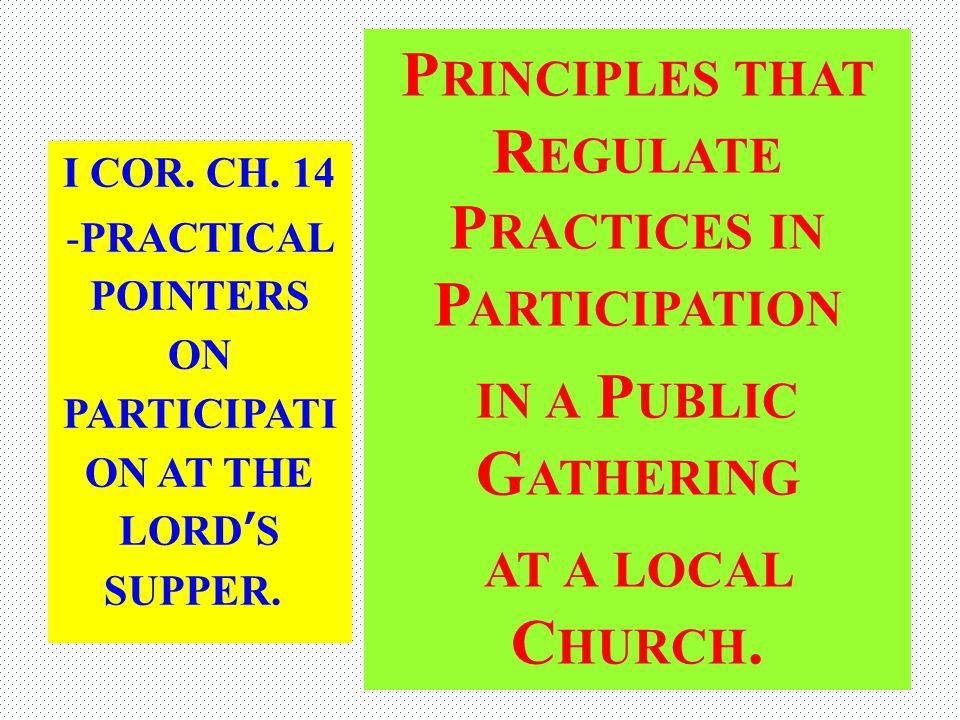 1 Corinthians 14:26 (ASV) 26 What is it then, brethren.