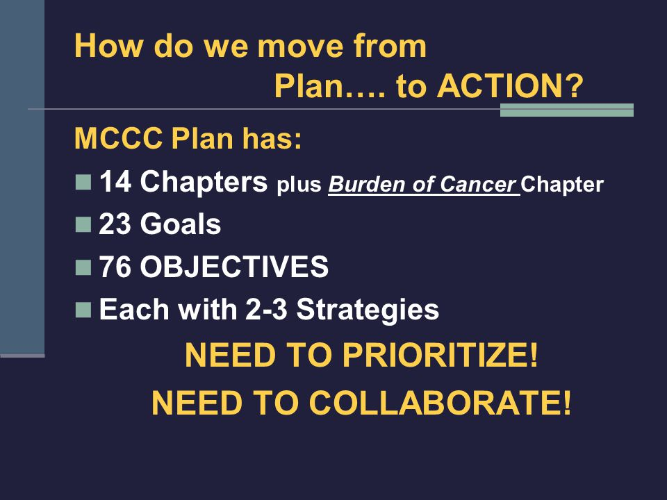 How do we move from Plan…. to ACTION.