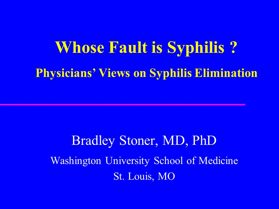 Background: Syphilis Elimination u Four years into national syphilis elimination efforts, syphilis rates remain high among at-risk populations