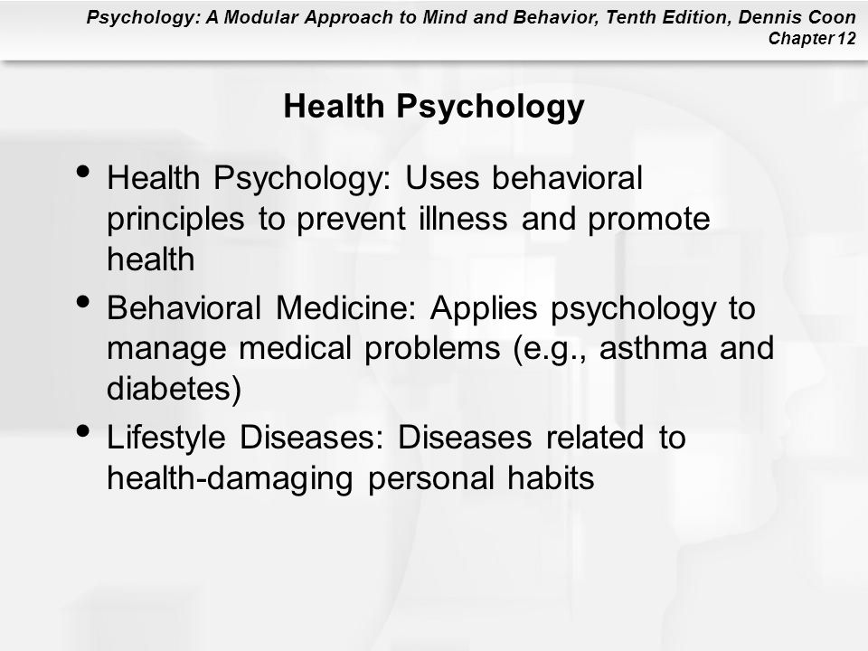 Psychology: A Modular Approach to Mind and Behavior, Tenth Edition, Dennis Coon Chapter 12 Anxiety Feelings of tension, uneasiness, apprehension, worry, and vulnerability –We are motivated to avoid experiencing anxiety –Similar to fear but based on unclear threat