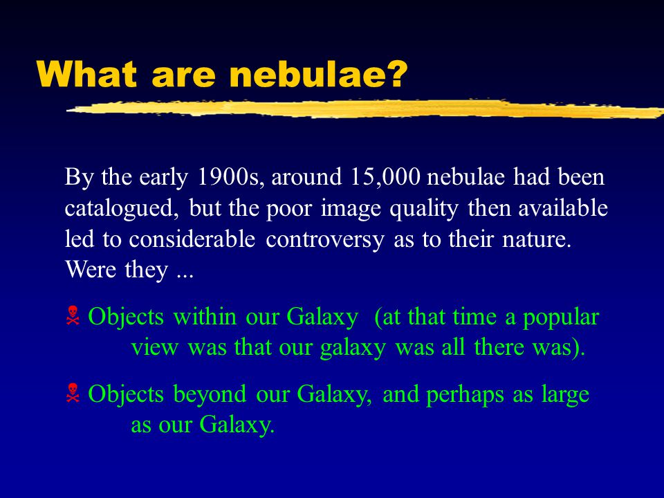 What are nebulae.
