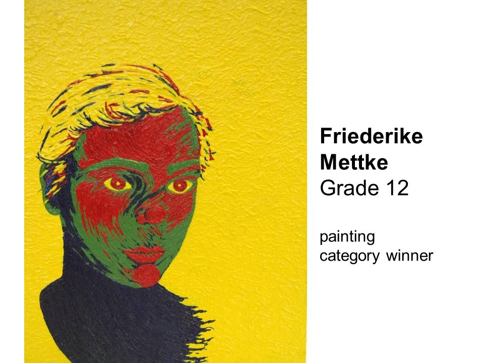 Friederike Mettke Grade 12 painting category winner