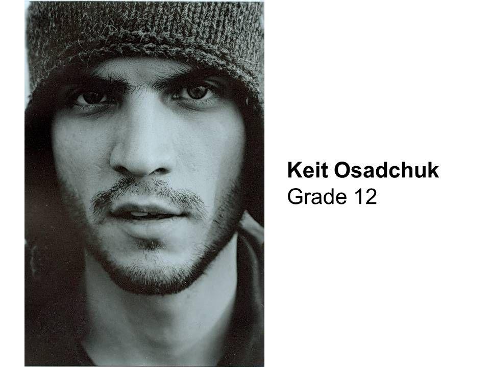Keit Osadchuk Grade 12