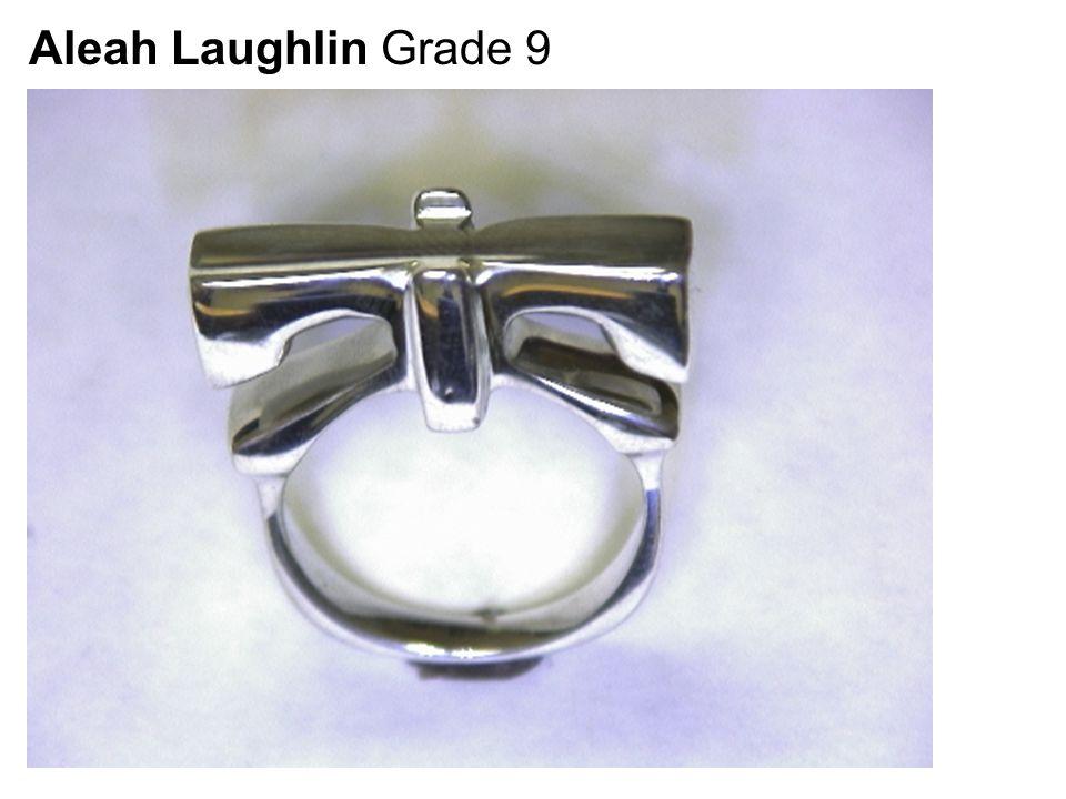 Aleah Laughlin Grade 9