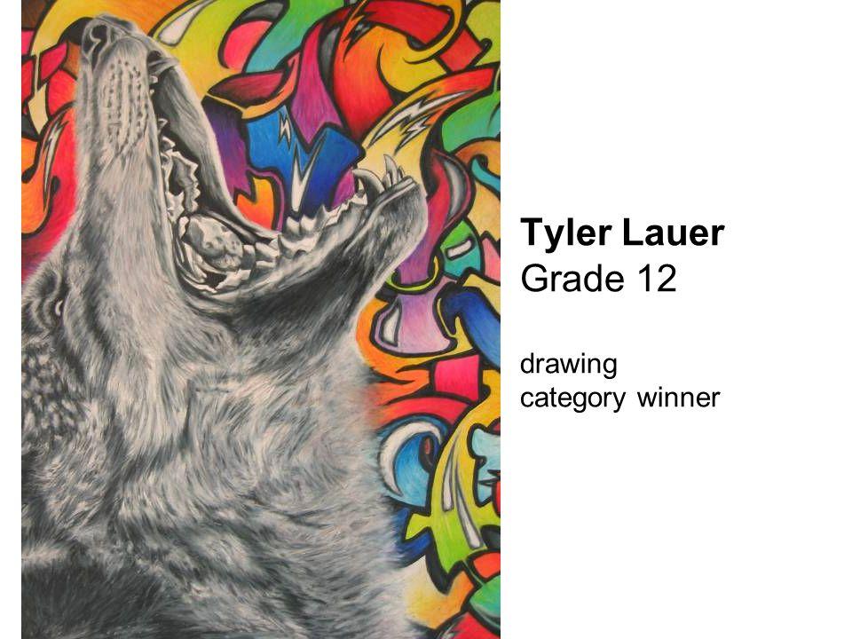 Tyler Lauer Grade 12 drawing category winner