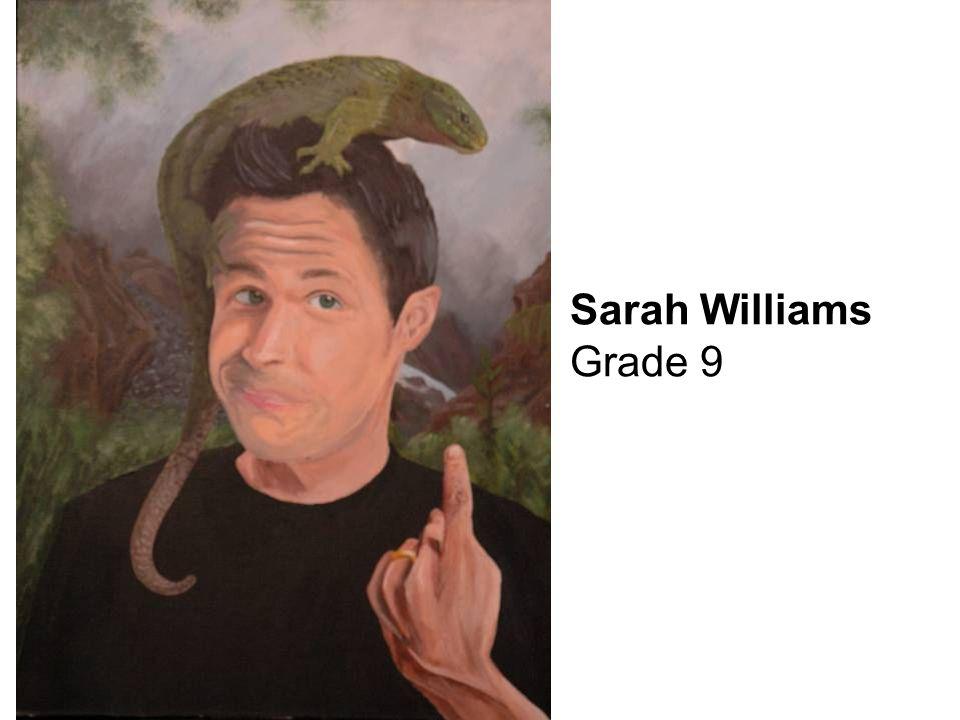 Sarah Williams Grade 9