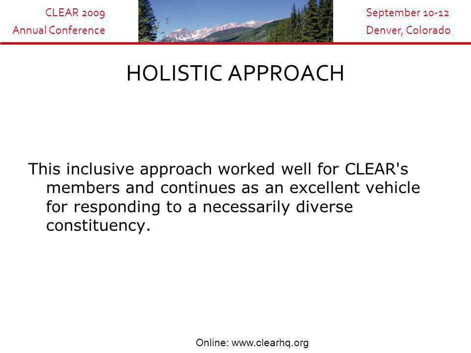 CLEAR 2009 Annual Conference September 10-12 Denver, Colorado Online: www.clearhq.org EXECUTIVE LEADERSHIP CURRICULUM - Regulatory leadership - Organizational culture and change - Creating a positive public relations program - Creating an appropriate working relationship with stakeholders / Art of negotiation