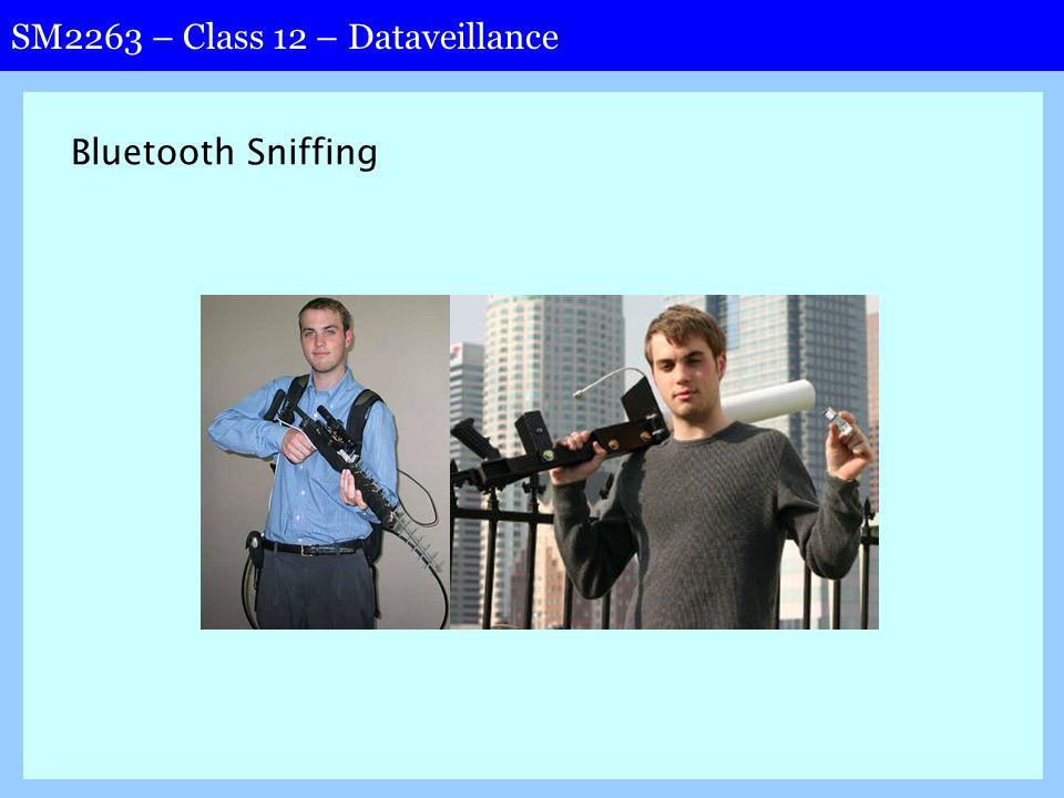 SM2263 – Class 12 – Dataveillance Bluetooth Sniffing